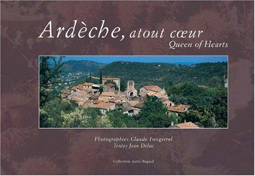 Ardèche, atout coeur par Claude Fougeirol