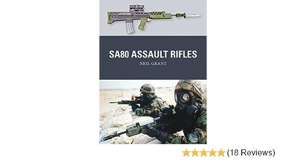 Sa80 assault rifles weapon ebook neil grant peter dennis alan sa80 assault rifles weapon ebook neil grant peter dennis alan gilliland amazon kindle store fandeluxe Choice Image