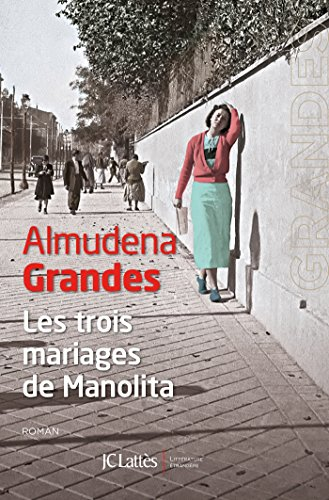 Les trois mariages de Manolita (Littérature étrangère) (French ...