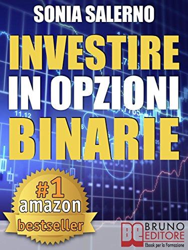 4b26a3e3c6 INVESTIRE IN OPZIONI BINARIE. Come Investire il Capitale in Opzioni Binarie  a 1-5