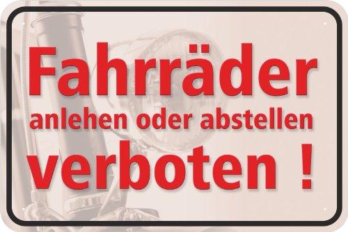 """Schild\""""Fahrräder anlehnen oder abstellen verboten\"""" aus Aluminium-Verbundmaterial 3mm stark 20 x 30 cm"""