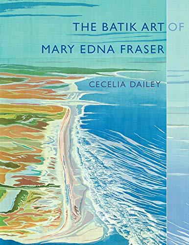 The Batik Art of Mary Edna Fraser (Non Series) (English Edition)