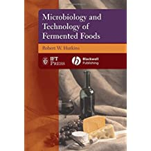 Microbiology of Fermented Foods: A Modern Approach (Institute of Food Technologists Series)