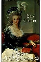 Chère Marie-Antoinette / 1989 / Chalon, Jean