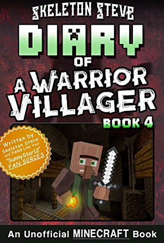 Diary of a Minecraft Warrior Villager - Book 4: Unofficial ...