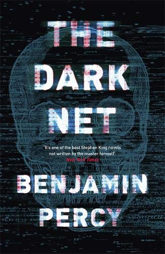 The Dark Net por Benjamin Percy