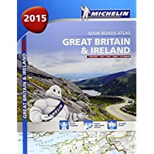 Great Britain & Ireland 2015 -A4 paperback (Michelin Tourist and Motorist Atlas) by Michelin (2014-07-01)