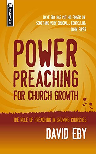 Power Preaching For Church Growth The Role Of Preaching For Church Growth Keswick Classics