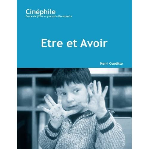 Cine-phile (#2): Etre et Avoir (French Edition) by Kerri Conditto (2005-04-01)