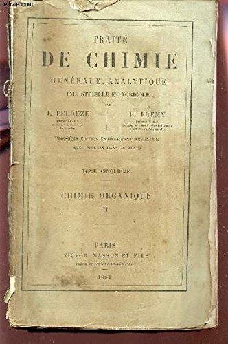 traite-de-chimie-generale-analytique-industrielle-et-agricole-tome-cinquieme-chimie-organique-ii-troisieme-edition