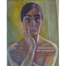 Künstlerinnen der Avantgarde: In Hamburg zwischen 1890 und 1933