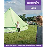 tenty.co.uk Cool Camping: Kids: Exceptional Family Campsites and Glamping Experiences