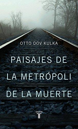 Paisajes De La Metrópoli De La Muerte (PENSAMIENTO)