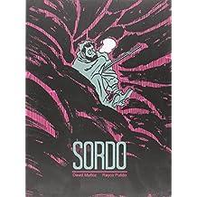 Sordo (Sol y sombra)