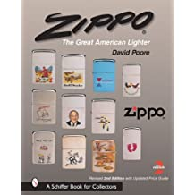 [ [ ZIPPO: THE GREAT AMERICAN LIGHTER (REVISED & EXPANDED) (SCHIFFER BOOK FOR COLLECTORS (HARDCOVER)) BY(POORE, DAVID )](AUTHOR)[HARDCOVER]