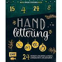 Mein Adventskalender-Buch: Handlettering X-Mas!: 24 weihnachtliche Sprüche, Alphabete, Schmuckelemente, Vorlagen und…