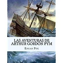 Las Aventuras De Arthur Gordon Pym (Spanish Edition)