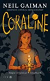 Coraline : la novel·la gràfica de l'èxit