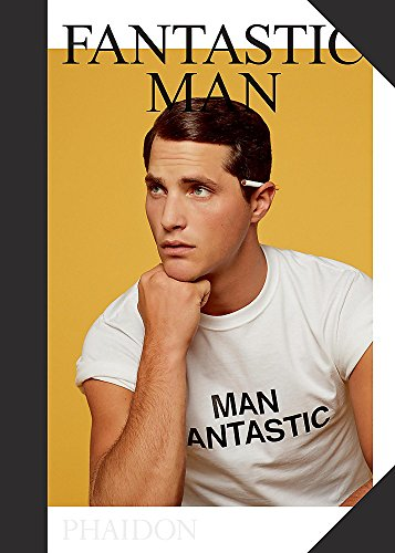 Fantastic Man: 72 Men of Great Style and Substance