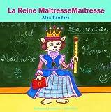 La Reine Maîtresse Maîtresse