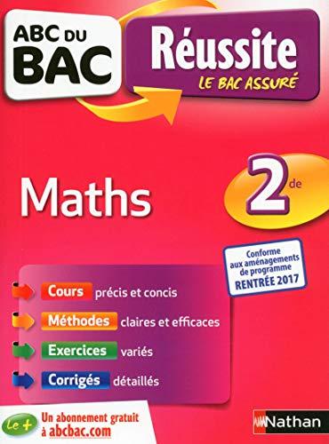 ABC du BAC Réussite Maths 2de par Jean-Luc Dianoux, Muriel Dorembus