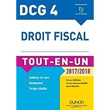 DCG 4 - Droit fiscal 2017/2018 - 11e éd. : Tout-en-Un (Tout-en-Un DCG) (French Edition)