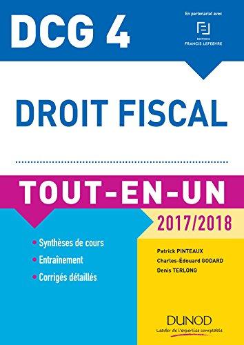 DCG 4 - Droit fiscal 2017/2018 - 11e d. : Tout-en-Un (Tout-en-Un DCG)