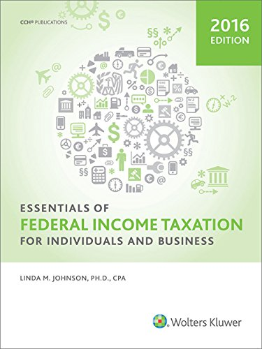 Essentials of Federal Income Taxation for Individuals and Business (2016) (English Edition)