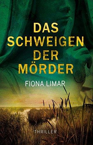 Das Schweigen der Mörder (Schleswig-Holstein-Krimis 1)