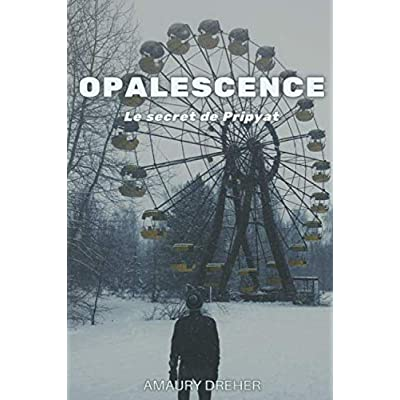 Opalescence: Le secret de Pripyat