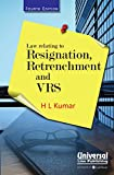 Law relating to Resignation, Retrenchment and VRS