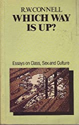 Which Way is Up?: Essays on Sex, Class and Culture