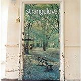 Songtexte von Strangelove - Strangelove