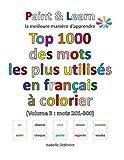 Telecharger Livres Top 1000 des mots les plus utilises en francais Volume 3 mots 201 300 (PDF,EPUB,MOBI) gratuits en Francaise