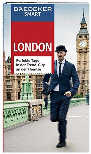 Preisvergleich Produktbild Baedeker SMART Reiseführer London: Perfekte Tage in der Trend-City an der Themse