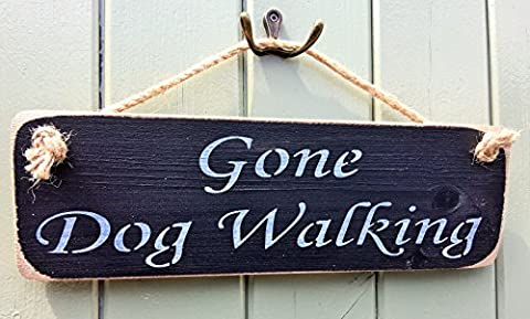 GONE DOG WALKING Sign Solid Wood Home Decor DOGGY PET