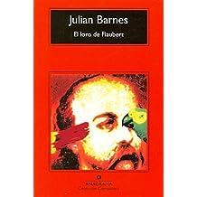 El Loro De Flaubert (Compactos Anagrama)