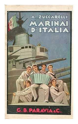 Marina D'Italia Episodi D'Una Grande Epopea (1915-1918)
