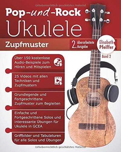 Pop- und Rock-Ukulele, Band II: Zupfmuster