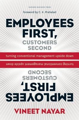 Employees First Customers Second( Turning Conventional Management Upside Down)[EMPLOYEES 1ST CUSTOMERS 2ND][Hardcover]