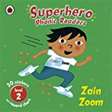 Superhero Phonic Readers: Zain Zoom (Level 2) (Phonics) by Mandy Ross (2009-05-07)