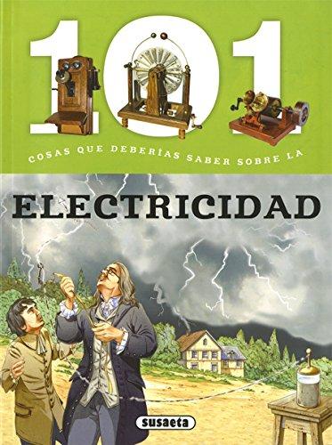 101 Cosas que deberías saber sobre la electricidad por Susaeta Ediciones S A