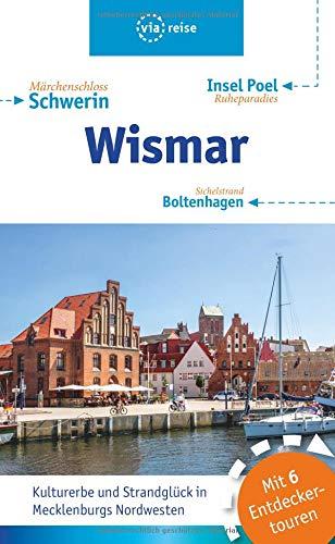 Wismar - Boltenhagen - Insel Poel: Mit Schwerin