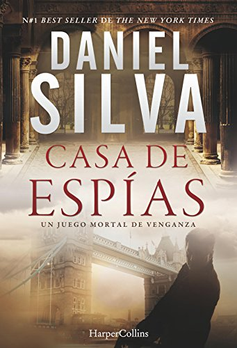 Casa de espías (Suspense / Thriller) por Daniel Silva