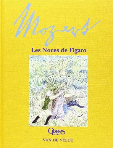 Noces de Figaro (Les) avec partition d'extraits