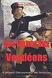 Les Généraux Vendéens (Illustré) (La Guerre de Vendée)