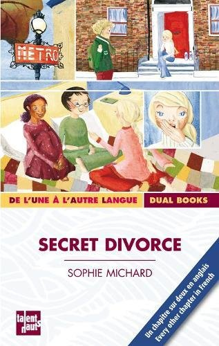 Secret divorce : Edition bilingue français-anglais par Sophie Michard