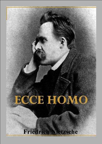 Ecce homo por Friedrich Nietzsche