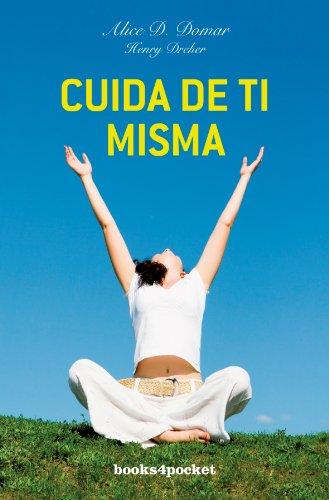 Cuida de ti misma (Books4pocket crec. y salud)