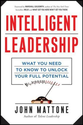 intelligent-leadership-what-you-need-to-know-to-unlock-your-full-potential